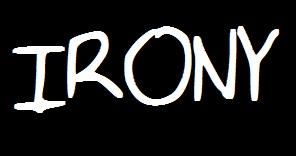 Irony a short story by Randal Eldon Greene published in 3:AM Magazine