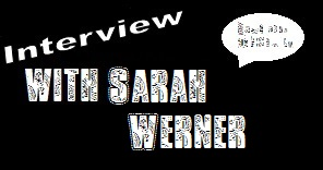 Interview with Sarah Werner