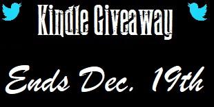 Kindle Giveaway Ends Dec. 19th
