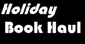 Holiday Book Haul