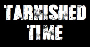 Tarnished Time