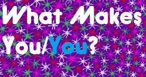 What Makes You/You?