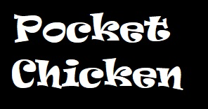 Pocket Chicken