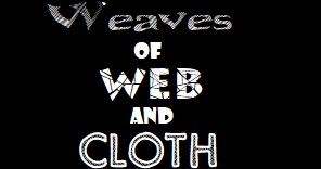 weaves of web and cloth