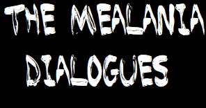 The Melania Dialogues