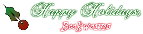 Happy Holidays, Bookworms