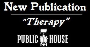 "Public House Magazine ""Therapy"" by Randal Eldon Greene"