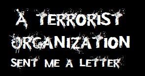 A Terrorist Organization Sent Me a Letter